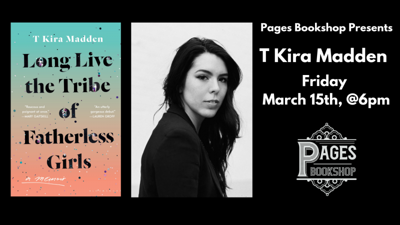 Pages Bookshop Presents: T Kira Madden | Pages Bookshop